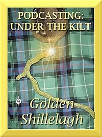Podcasting: Under the Kilt